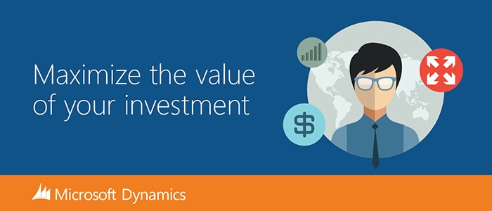 Dynamics CRM - Maximize value of investment