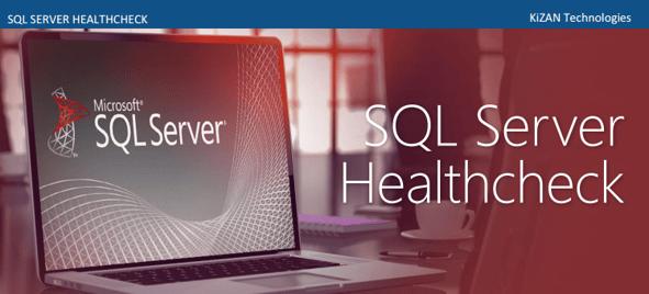 KiZAN SQL Server Healthcheck